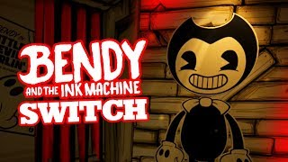 BENDY AND THE INK MACHINE SWITCH | Bendy Chapter 1