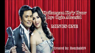 Minus One - Kailangan Ko'y Ikaw - in the style of Ogie Alcasid