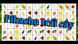 Game Pikachu trái cây – Game 24H: Cách chơi game nhanh, điểm cao