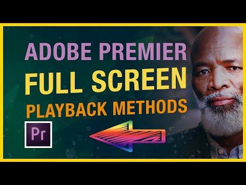 Adobe Premiere Pro CC Tutorial : Adobe Premiere Full Screen Preview