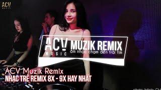 Nhạc Trẻ Remix 8X 9X Đầu Đời Hay Nhất Hiện Nay - Việt Mix NONSTOP - Nhạc Trẻ Remix 8X 9X Gây Nghiện