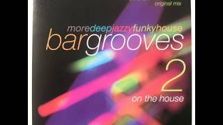 (Graeme Park) - Bargrooves - On The House - Mike Delgado - Jazzmania (Black Science Orchestra Swing