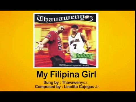 Thavawenyoz My Filipina Girl with lyrics