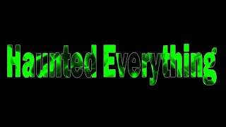 Haunted Everything FREE Music Download