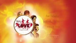 Video The Beatles LOVE by Cirque du Soleil - Official 30 Second Spot download MP3, 3GP, MP4, WEBM, AVI, FLV Juni 2018