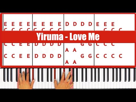 Love Me Yiruma Piano Tutorial - ORIGINAL