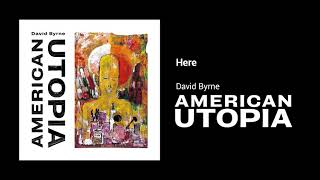 David Byrne - Here (Official Audio)