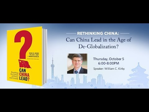 Rethinking China: Can China Lead in the Age of De Globalization?