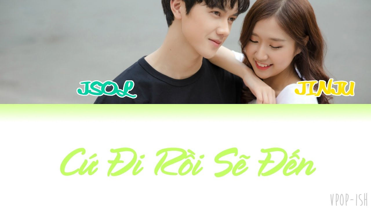 JSOL ft. JIN JU - Cứ Đi Rồi Sẽ Đến (Let's go, and we'll come) [Colour Coded Lyrics] (Viet/Eng)