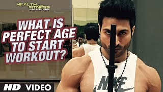 What is Perfect Age to start Workout? | Guru Mann | Health and Fitness HD