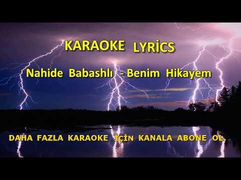 Nahide Babashlı - Benim Hikayem [ KARAOKE ] Şarkı Sözleri