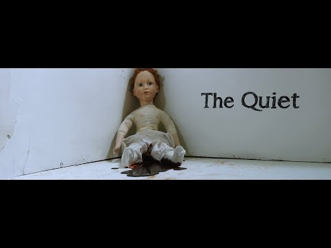 The Quiet (Short Horror Film Based on a True Story)