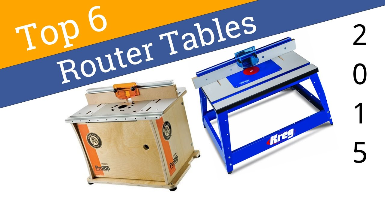 6 best router tables 2015 youtube rh youtube com best router table review best router table review