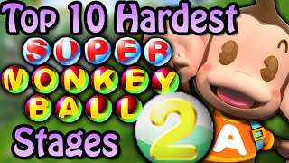 Top 10 Hardest Super Monkey Ball 2 Stages