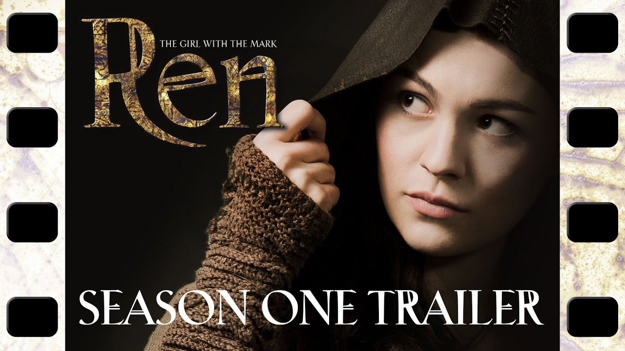 Ren: The Girl with the Mark - A fantasy series |
