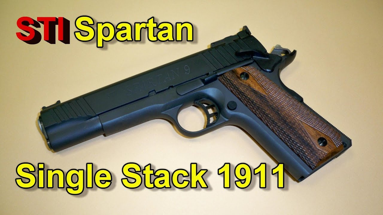 STI Single Stack 1911 Spartan 9mm Pistol - REVIEW