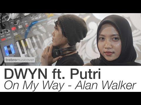 on-my-way---alan-walker,-sabrina-carpenter-&-farruko- -cover-by-dwyn-ft.-putri- -musicover