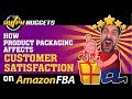 Product Packaging Affects Amazon Customer Satisfaction - All-Star FBA Seller Dean Christener