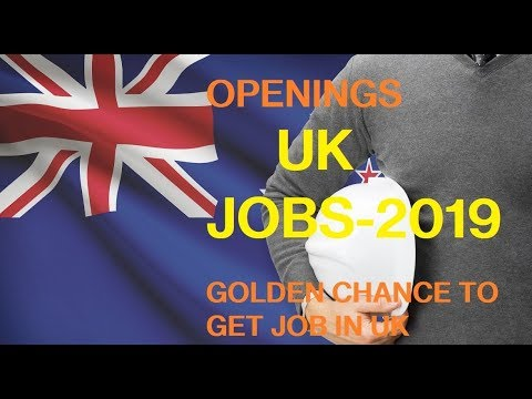 6 NEW JOBS IN UK 2019//LATEST OPENINGS IN UK//HOW TO GET JOB IN ENGLAND //UK JOBS//JOB IN LONDON