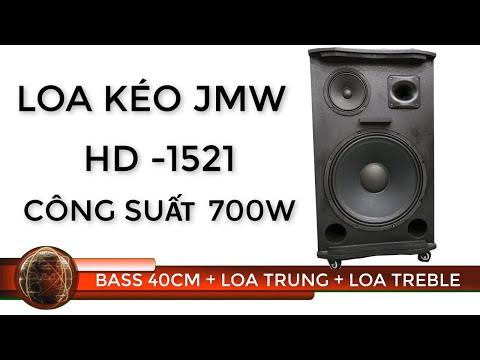 Loa Kéo JMW HD 1521 Công Suất 700w Giá 6500k   Điện Máy 168