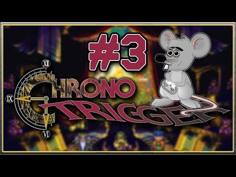 I SAVED THE QUEEN  Chrono Trigger  Blind Playthrough  Part 3
