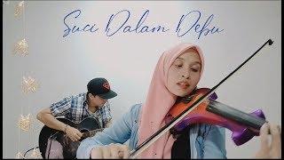 Suci Dalam Debu   Iklim ( Violin cover version by Endang Hyder )