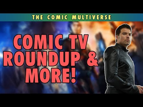 Comic TV Roundup & More | The Comic Multiverse Ep.73