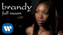 Brandy - Full Moon (Official Video)