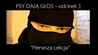 Psy Dają Głos - odcinek 1 -