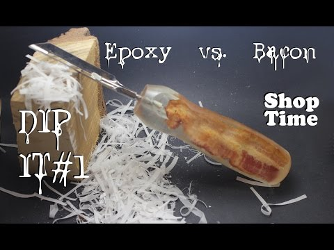Dip It #1 : Epoxy vs Bacon