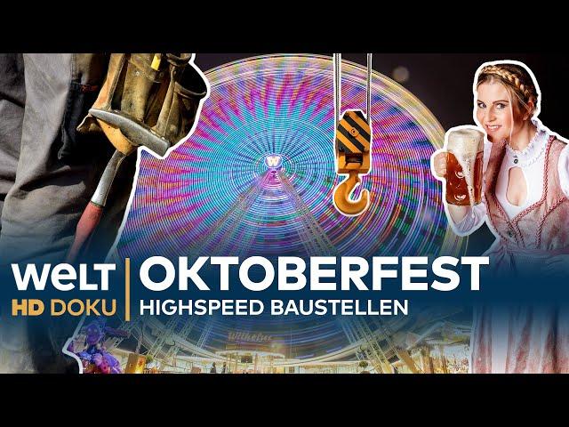 OKTOBERFEST - Highspeed Baustellen | HD Doku