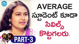Civils Topper Mourya Narapureddy Interview Part#3    Dil Se With Anjali