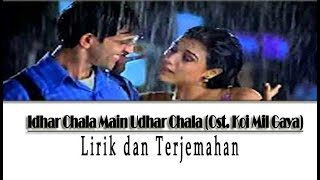 Lirik Lagu Idhar Chala Main Udhar Chala Lyrics