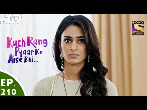 Kuch Rang Pyar Ke Aise Bhi - कुछ रंग प्यार के ऐसे भी - Episode 210 - 19th December, 2016