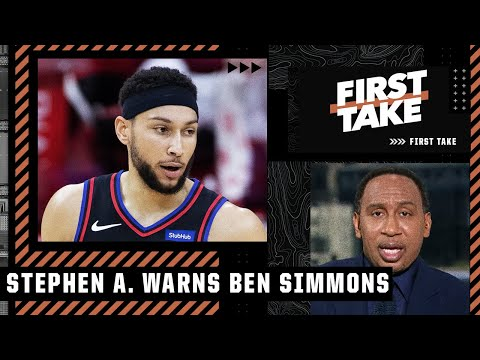 Stephen A. warns Ben Simmons 👀 'BE CAREFUL!' | First Take