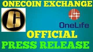 Onecoin Exchange official press release... Information