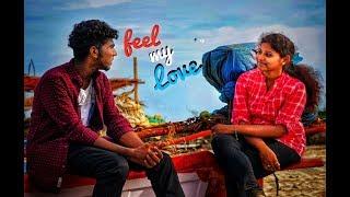 Feel My Love Album Song | Full Of Love | Amulraj | Geetha | A Praveen Musical