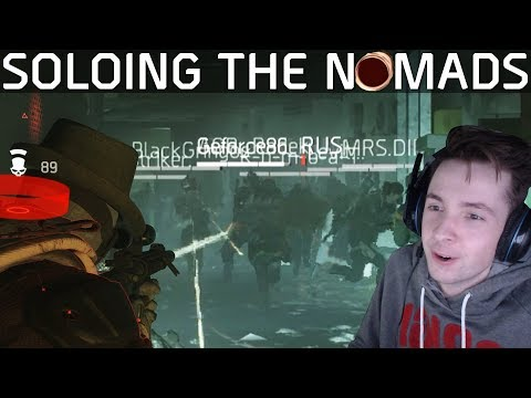 The Division | Solo DZ vs those Nomads | Stream Highlights #