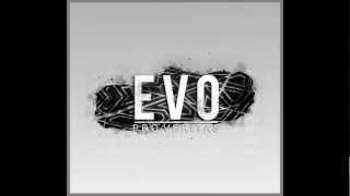 Evo - My Život a Hudba (REMIX) feat. Sociopat Kuna (prod.Chose)