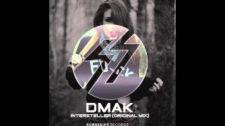 Dmak - Intersteller (Original Mix)