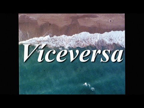 preview VICEVERSA from youtube