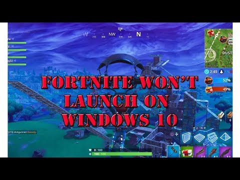 Can We Fix It?  Fortnite Won't Open Or Launch A On Windows 10 PC
