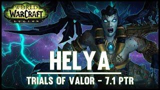 Helya - Trial of Valor - 7.1 PTR - FATBOSS