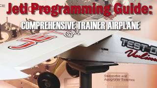 Jeti Programming Guide: Comprehensive Trainer Airplane