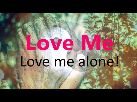 Love me, love me alone! - Ibn' Arabi