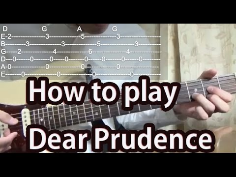 How to play Dear Prudence-The Beatles-Guitar Tutorial with tabs