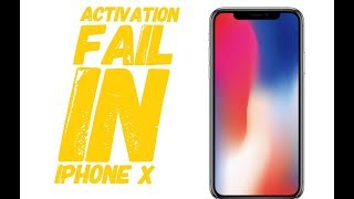 iPhone x activation failed
