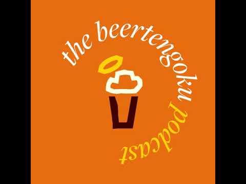 BeerTengoku Podcast #4 - Behind The Beer