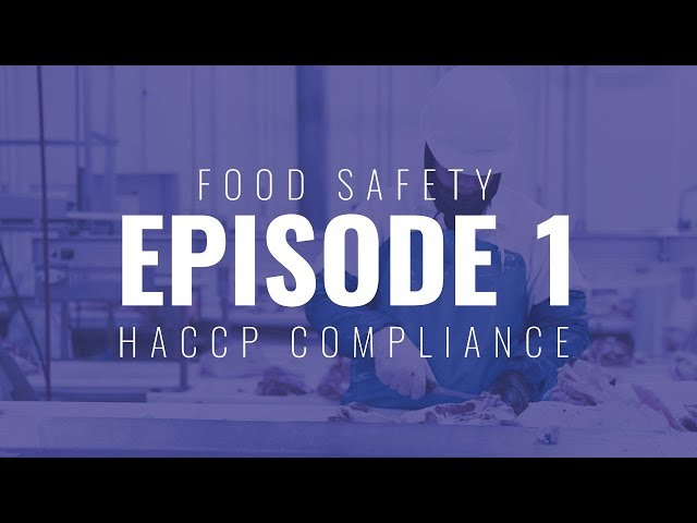 Food Safety Ep. 1 - HACCP Compliance