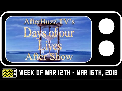 Days Of Our Lives for Week of Mar 12th  Mar 16th, 2018  w Mary Beth Evans  AfterBuzz TV